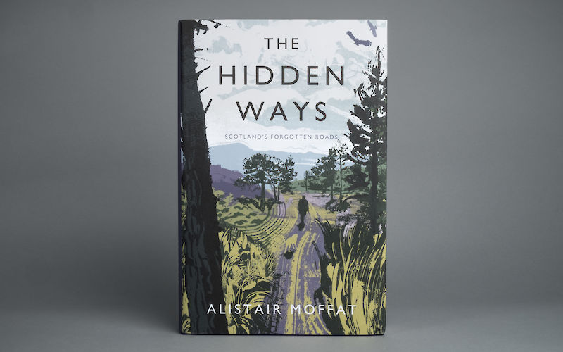 The Hidden Ways by Alistair Moffat gallery image 1