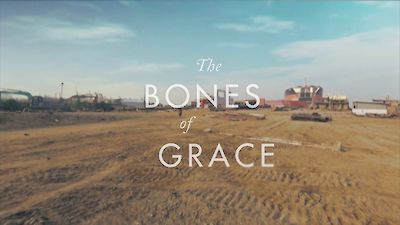 The Bones of Grace – video trailer