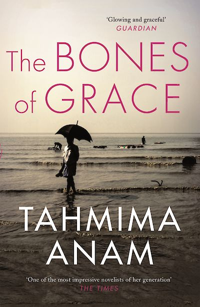The Bones of Grace - Tahmima tweet