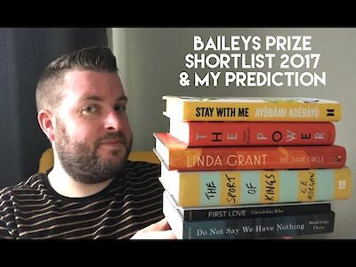 Simon Savidge (of Savidge Reads) reviews the 2017 Baileys Prize shortlist