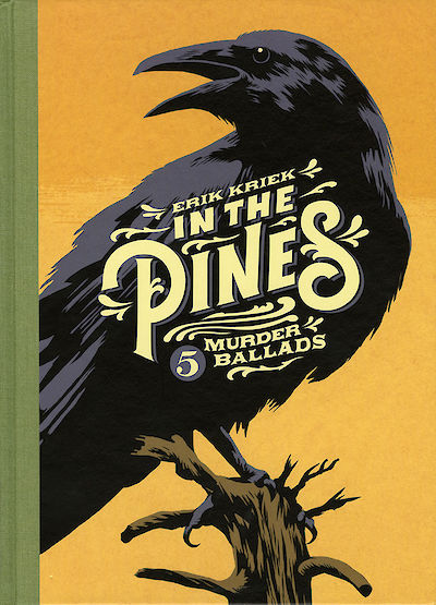 In the Pines – Five Murder Ballads is our first graphic novel