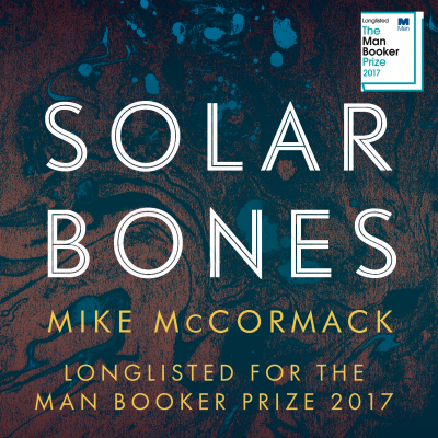 Mike McCormack longlisted for The Man Booker Prize for Fiction 2017