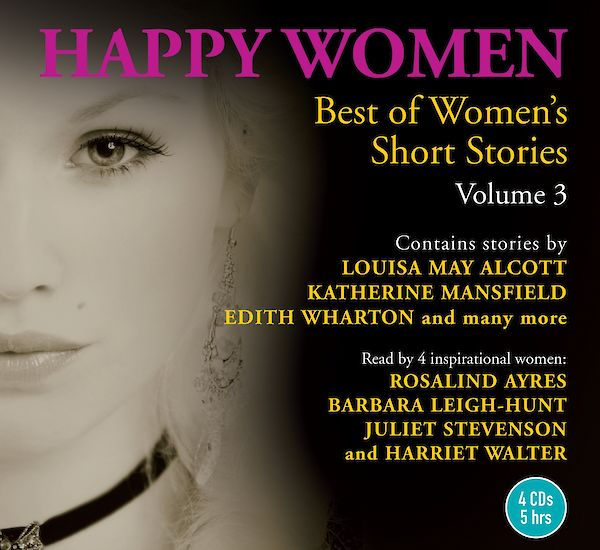 Happy Women: Best of Women's Short Stories Volume 3 by Various (CD-Audio ISBN 9781934997390) book cover