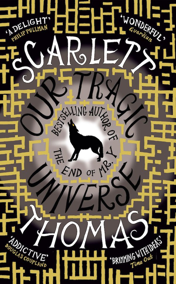 Our Tragic Universe by Scarlett Thomas (Paperback ISBN 9781847671295) book cover