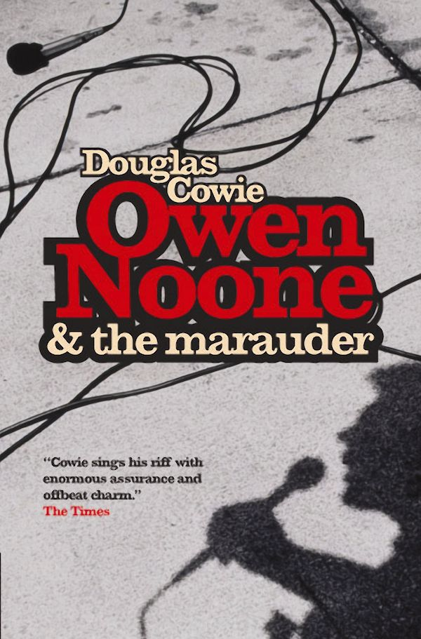 Owen Noone And The Marauder by Douglas Cowie (Paperback ISBN 9781841956930) book cover