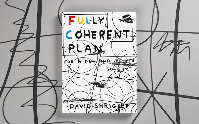 Fully Coherent Plan by David Shrigley gallery image 2
