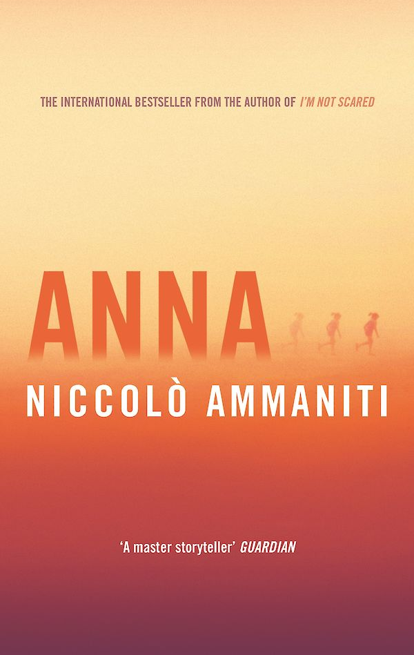 Anna by Niccolò Ammaniti (Paperback ISBN 9781782118343) book cover