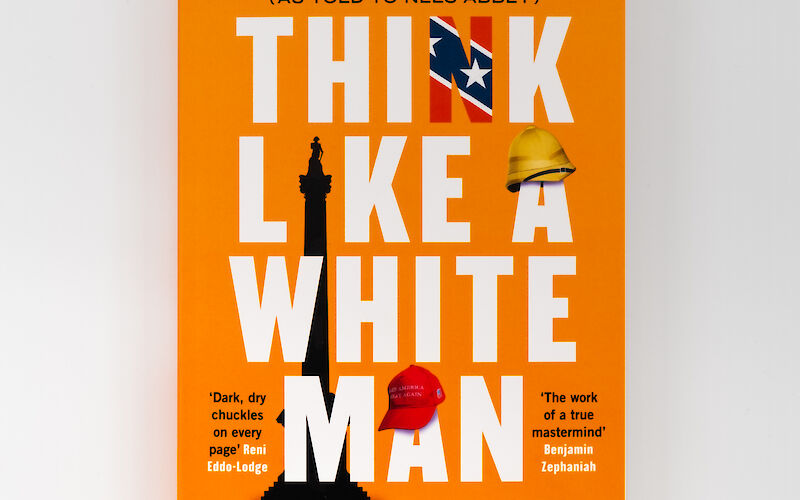 Think Like a White Man by Dr Boulé Whytelaw III, Nels Abbey gallery image 2