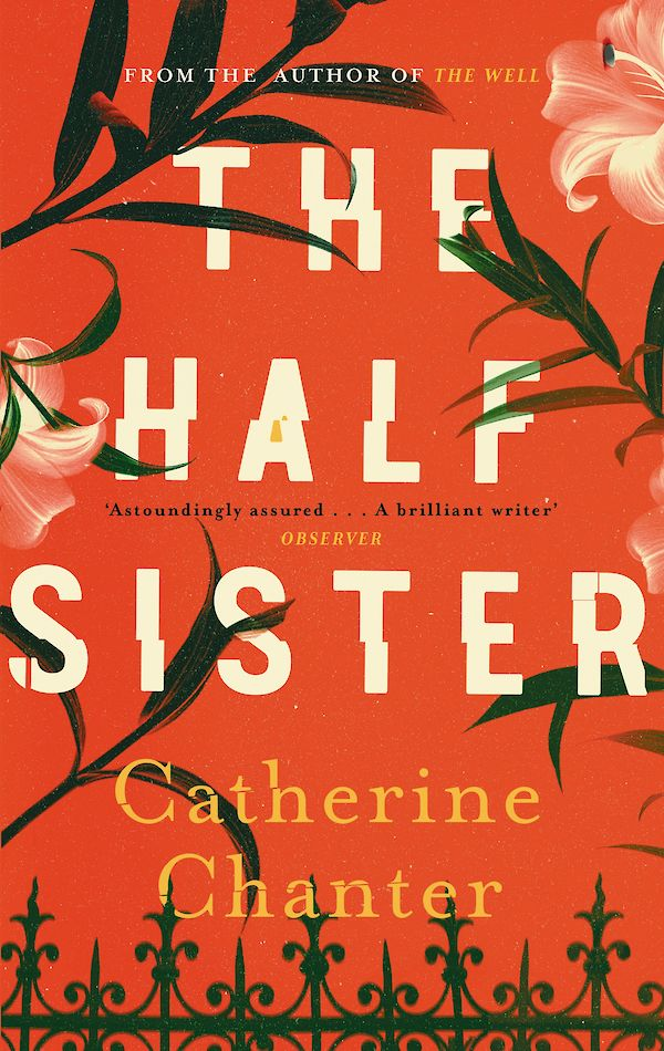 The Half Sister by Catherine Chanter (Hardback ISBN 9781786891242) book cover