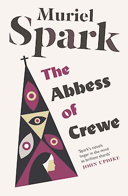 The Abbess of Crewe by Muriel Spark cover
