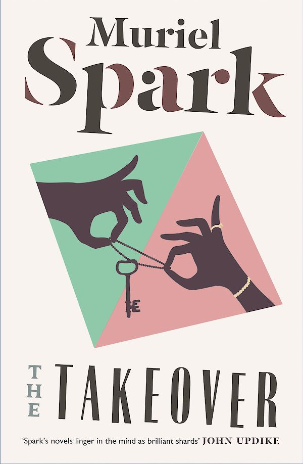 The Takeover by Muriel Spark (eBook ISBN 9781782117629) book cover