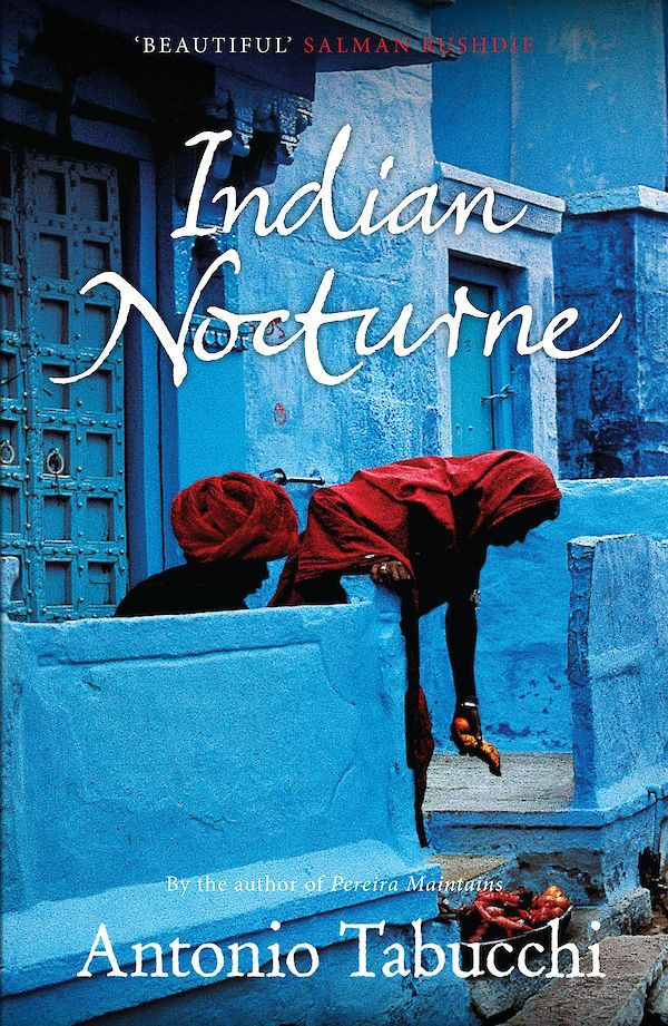 Indian Nocturne by Antonio Tabucchi (Paperback ISBN 9780857869432) book cover