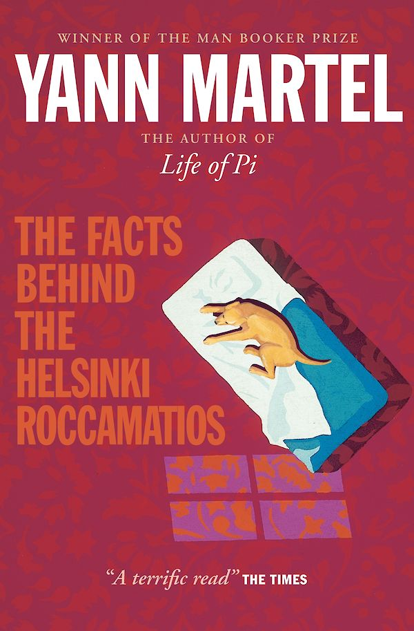 The Facts Behind the Helsinki Roccamatios by Yann Martel (Paperback ISBN 9781841956121) book cover