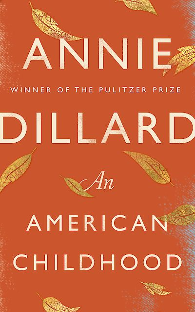 An American Childhood by Annie Dillard cover