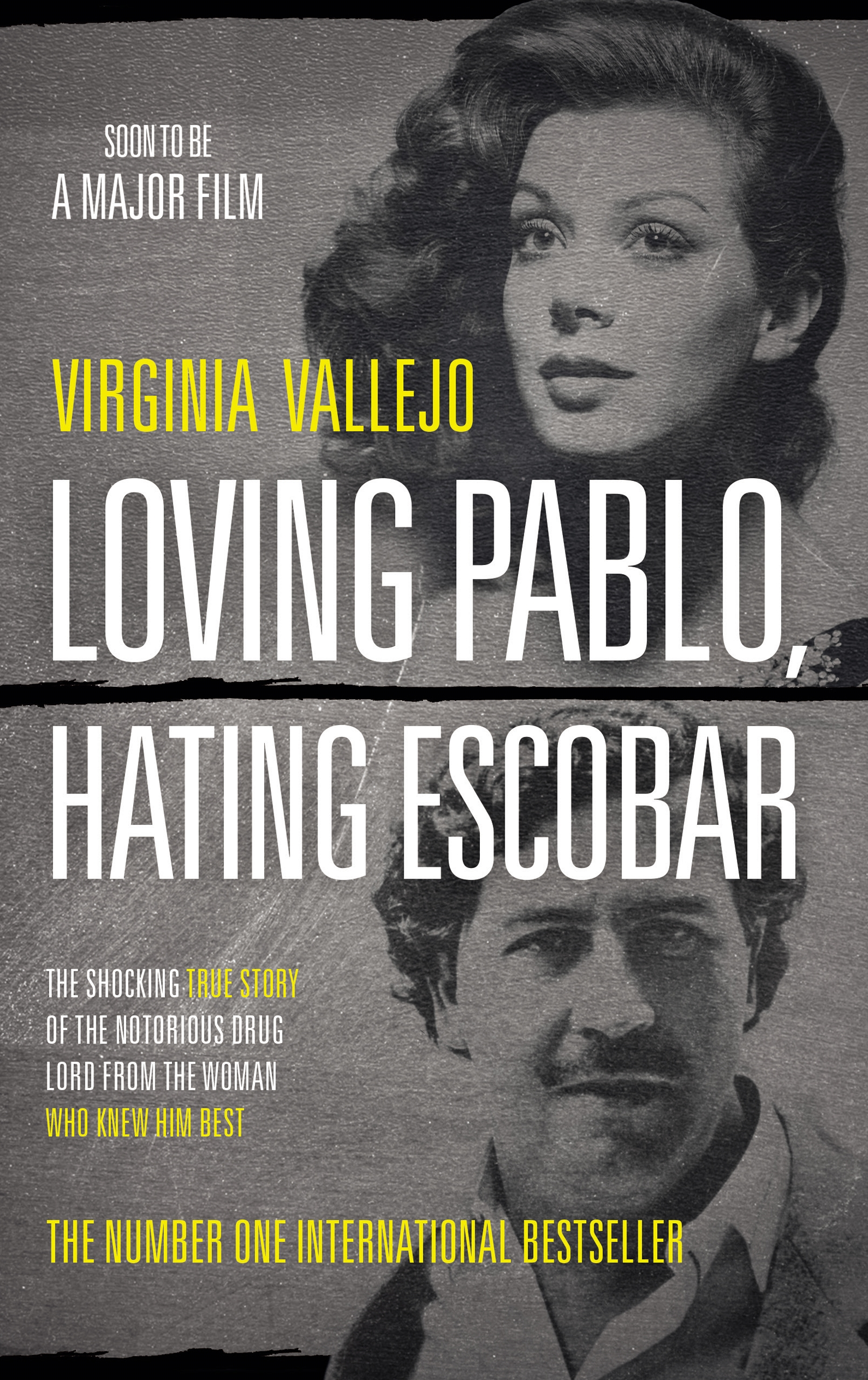 Loving Pablo Hating Escobar The Shocking True Story Of The Notorious Drug Lord From The Woman Who Knew Him Best By Virginia Vallejo Canongate Books