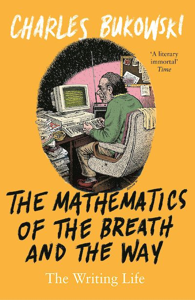 The Mathematics of the Breath and the Way by Charles Bukowski cover
