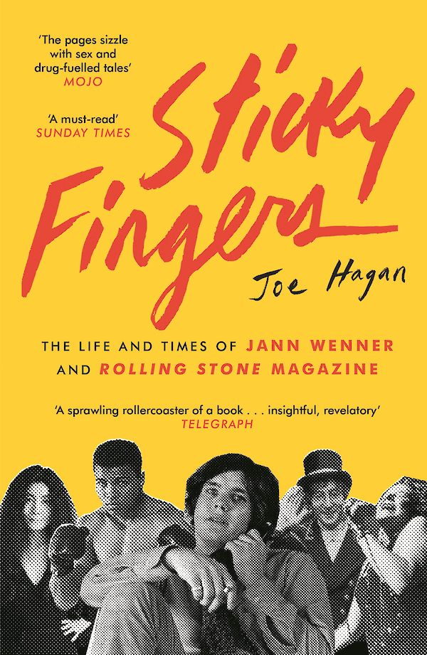 Sticky Fingers by Joe Hagan (Paperback ISBN 9781782115939) book cover