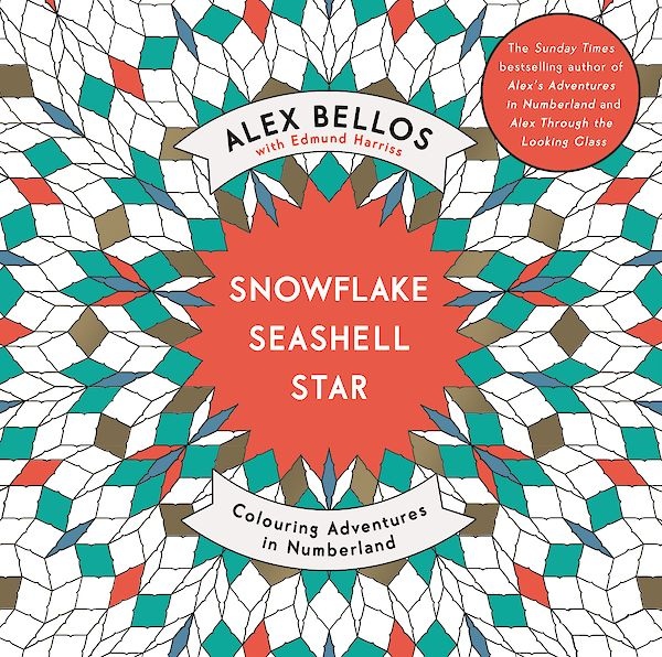 Snowflake Seashell Star by Alex Bellos (Paperback ISBN 9781782117889) book cover