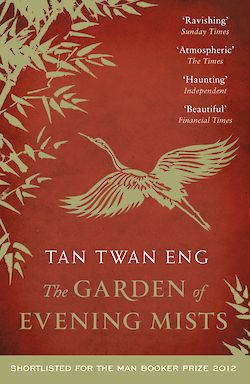 The Garden of Evening Mists by Tan Twan Eng cover