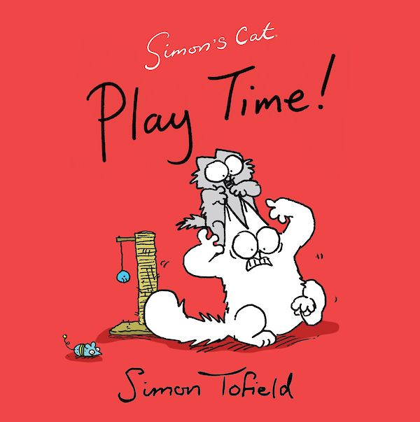 Play Time! by Simon Tofield (Paperback ISBN 9780857867711) book cover