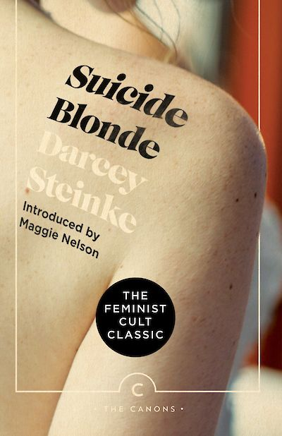 Suicide Blonde by Darcey Steinke cover