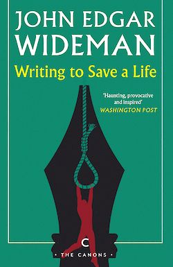 Writing to Save a Life by John Edgar Wideman cover
