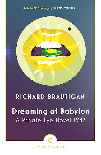 Dreaming of Babylon by Richard Brautigan cover