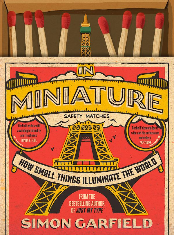 In Miniature by Simon Garfield (Hardback ISBN 9781786890771) book cover