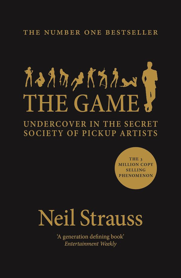The Game by Neil Strauss (Paperback ISBN 9781782118930) book cover
