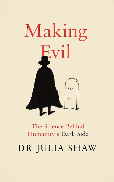 Making Evil by Julia Shaw cover