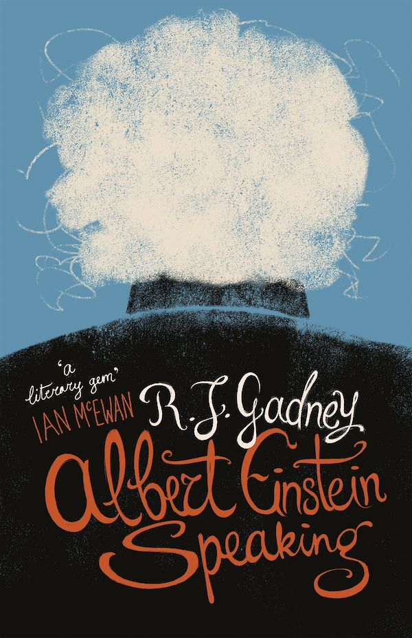 Albert Einstein Speaking by R.J. Gadney (eBook ISBN 9781786890481) book cover