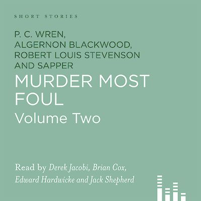 Murder Most Foul by Robert Louis Stevenson, P. C. Wren, Algernon Blackwood, Sapper cover