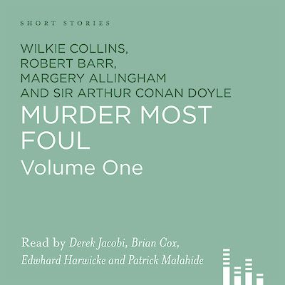 Murder Most Foul by Margery Allingham, Wilkie Collins, Robert Barr, Sir Arthur Conan Doyle cover