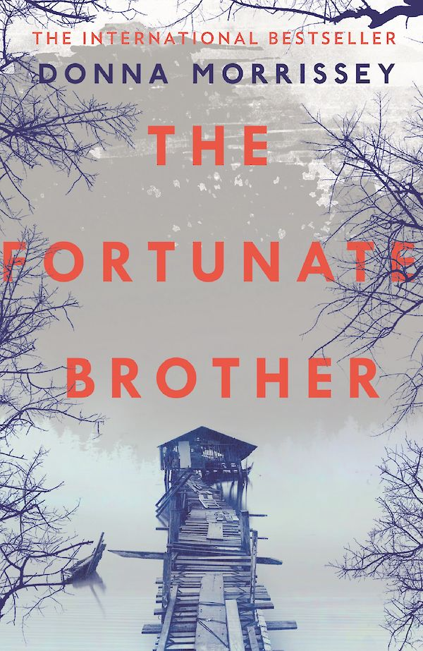 The Fortunate Brother by Donna Morrissey (Paperback ISBN 9781786890603) book cover