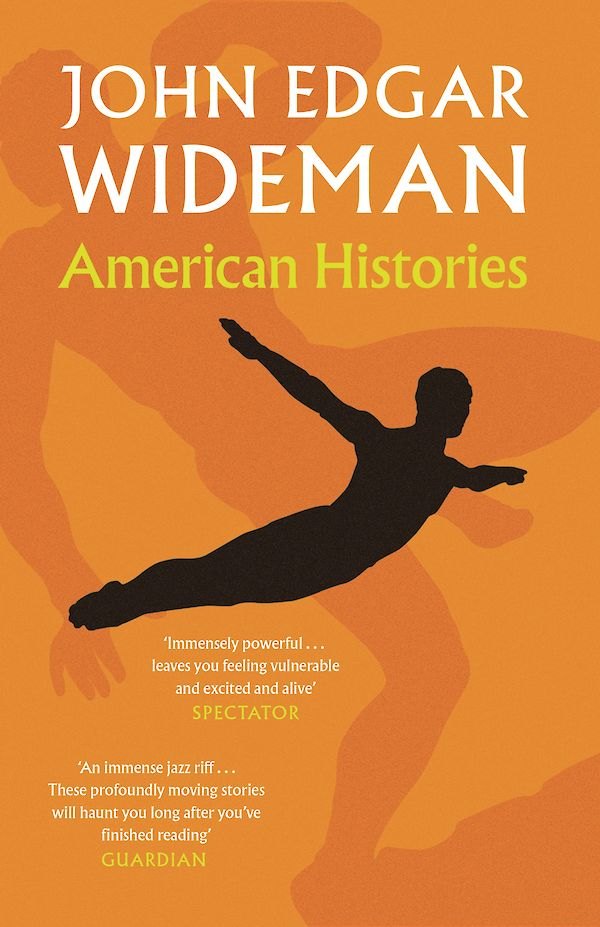 American Histories by John Edgar Wideman (Paperback ISBN 9781786892089) book cover