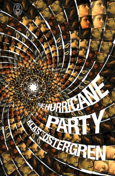 The Hurricane Party by Klas Östergren cover