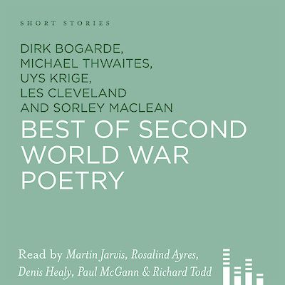 The Best Of Second World War Poetry by Dirk Bogarde, Michael Thwaites, Uys Krige, Les Cleveland cover