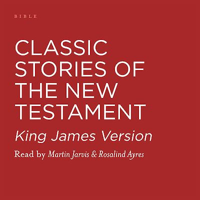 Classic Stories of the New Testament by Various cover