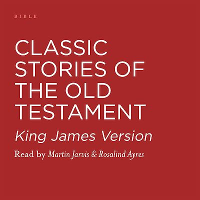 Classic Stories of the Old Testament by Various cover