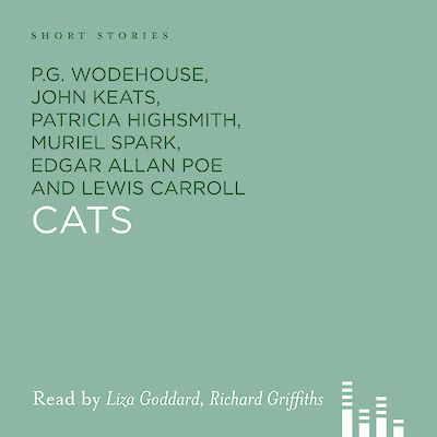 Cats by P.G. Wodehouse, James Thurber, Saki, Edgar Allan Poe, Christopher Smart, Rudyard Kipling, Muriel Spark, Mark Twain, Patricia Highsmith cover