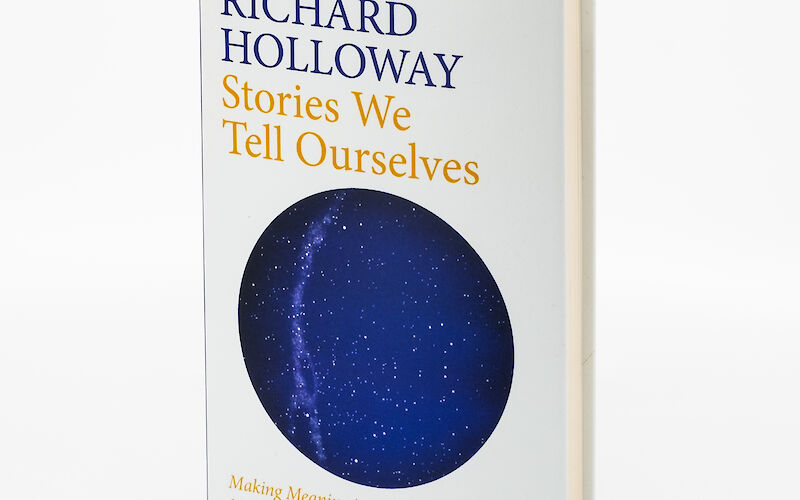 Stories We Tell Ourselves by Richard Holloway gallery image 1