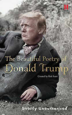 The Beautiful Poetry of Donald Trump by Rob Sears cover
