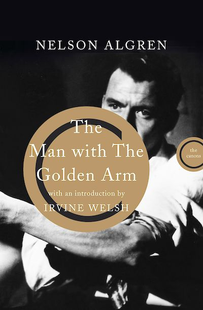 The Man With the Golden Arm by Nelson Algren cover