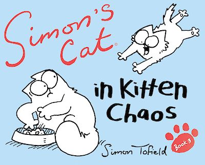 Simon's Cat 3 by Simon Tofield cover