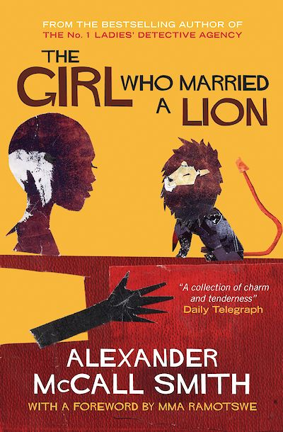 The Girl Who Married A Lion by Alexander McCall Smith cover