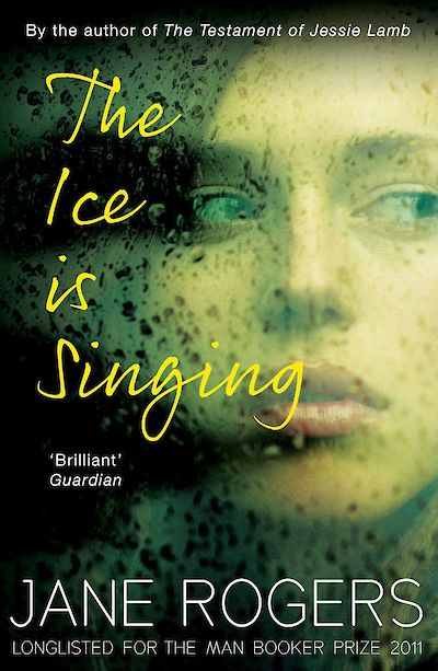 The Ice is Singing by Jane Rogers cover