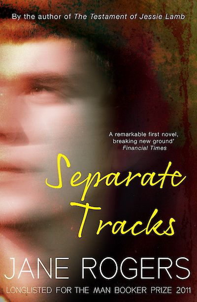 Separate Tracks by Jane Rogers cover