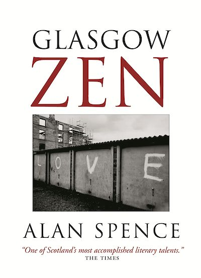 Glasgow Zen by Alan Spence cover