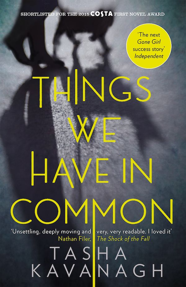 Things We Have in Common by Tasha Kavanagh (Paperback ISBN 9781782115977) book cover