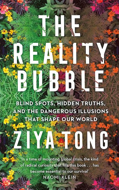 The Reality Bubble by Ziya Tong cover